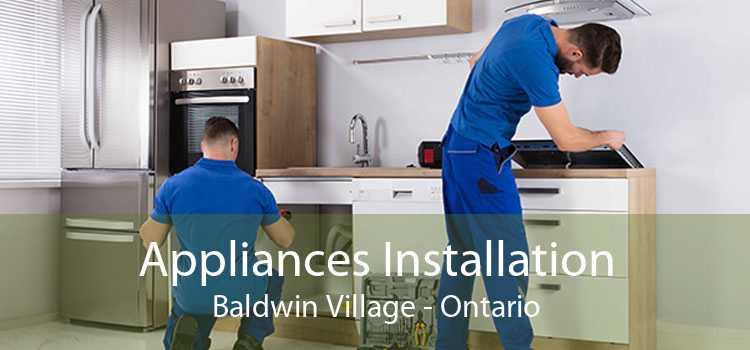Appliances Installation Baldwin Village - Ontario