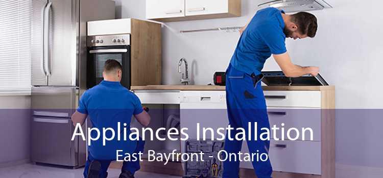 Appliances Installation East Bayfront - Ontario
