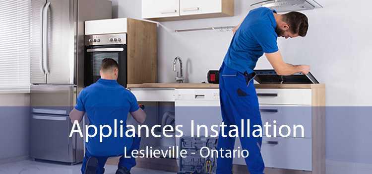 Appliances Installation Leslieville - Ontario