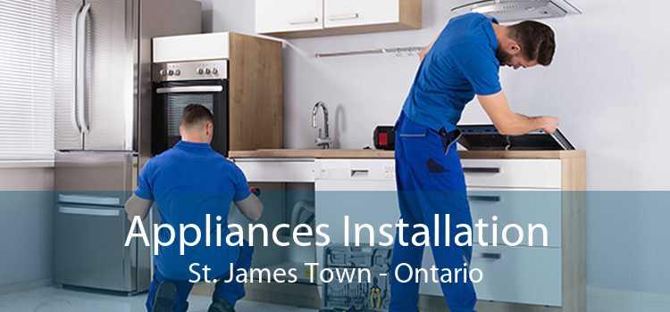Appliances Installation St. James Town - Ontario