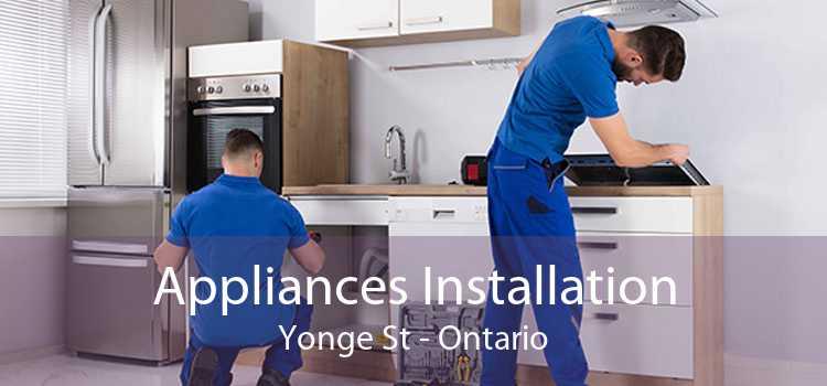 Appliances Installation Yonge St - Ontario