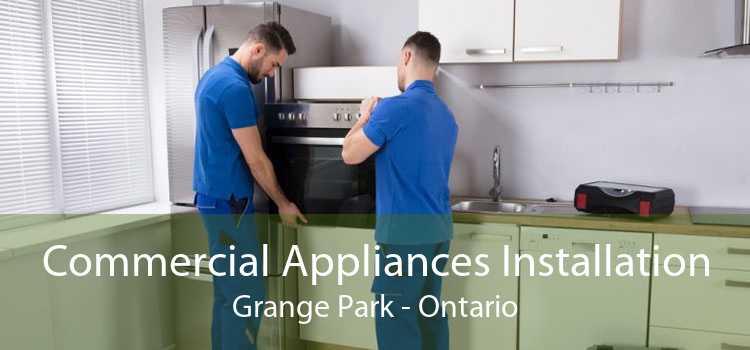 Commercial Appliances Installation Grange Park - Ontario