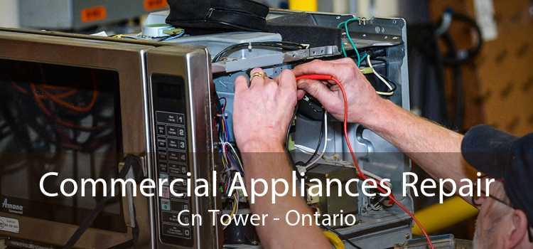 Commercial Appliances Repair Cn Tower - Ontario
