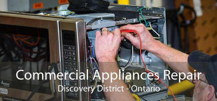 Commercial Appliances Repair Discovery District - Ontario