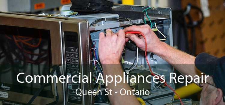 Commercial Appliances Repair Queen St - Ontario