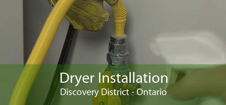 Dryer Installation Discovery District - Ontario