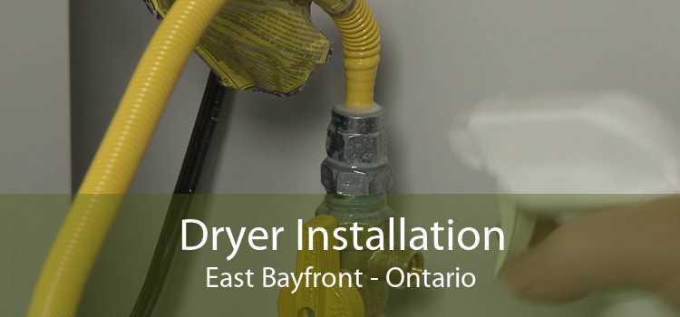 Dryer Installation East Bayfront - Ontario