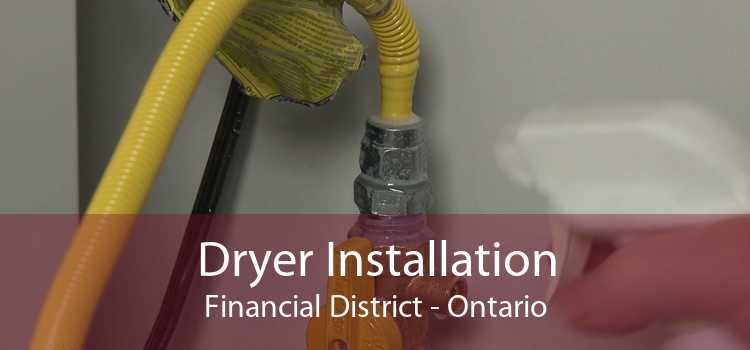 Dryer Installation Financial District - Ontario