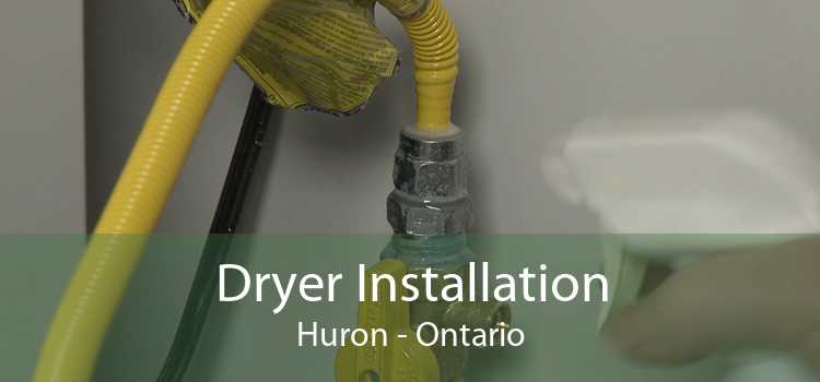 Dryer Installation Huron - Ontario
