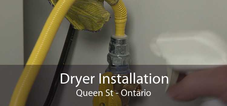 Dryer Installation Queen St - Ontario