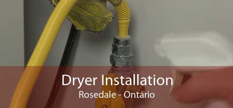 Dryer Installation Rosedale - Ontario