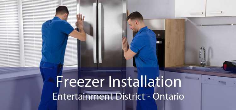 Freezer Installation Entertainment District - Ontario