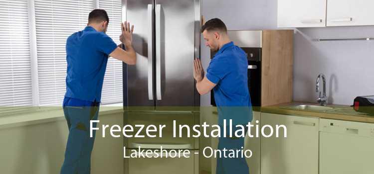Freezer Installation Lakeshore - Ontario