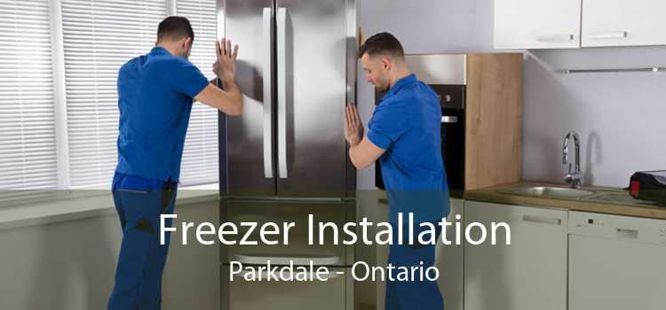 Freezer Installation Parkdale - Ontario