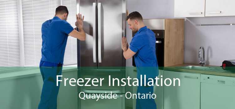 Freezer Installation Quayside - Ontario