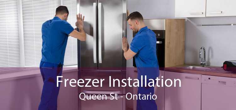 Freezer Installation Queen St - Ontario