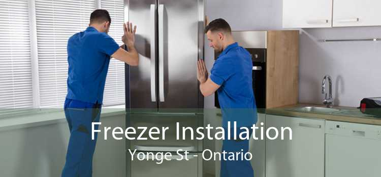 Freezer Installation Yonge St - Ontario