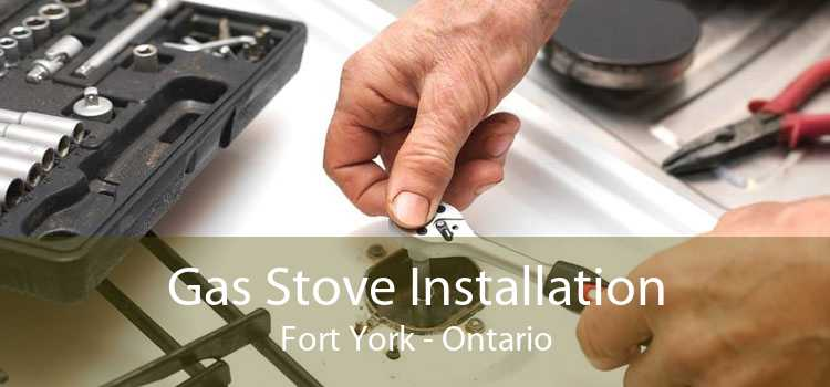 Gas Stove Installation Fort York - Ontario