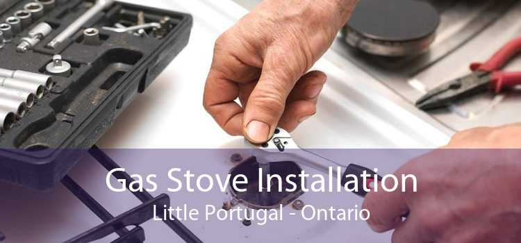 Gas Stove Installation Little Portugal - Ontario