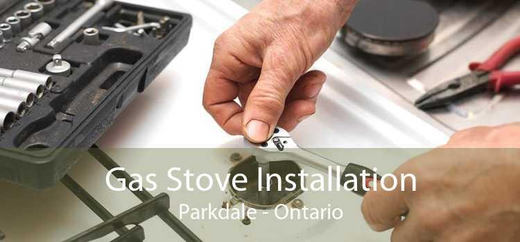 Gas Stove Installation Parkdale - Ontario