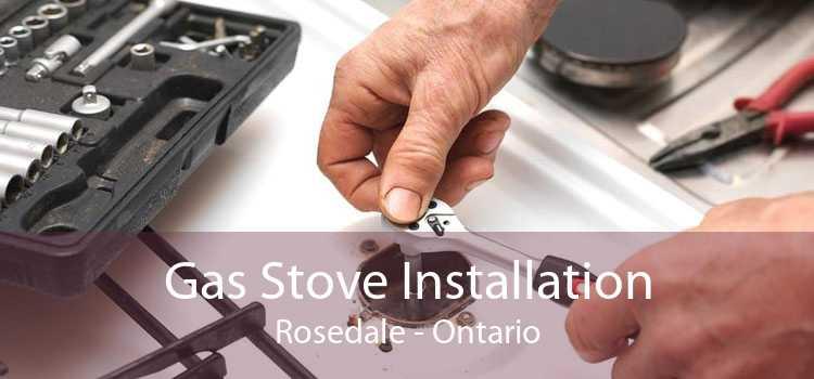 Gas Stove Installation Rosedale - Ontario