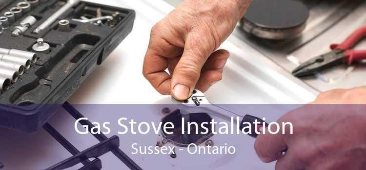 Gas Stove Installation Sussex - Ontario