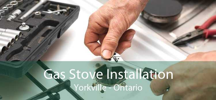 Gas Stove Installation Yorkville - Ontario