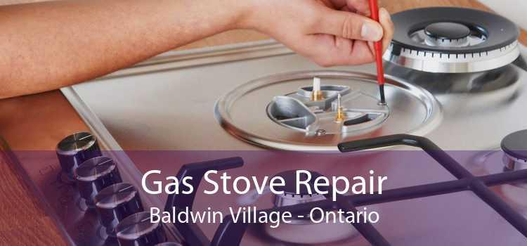 Gas Stove Repair Baldwin Village - Ontario