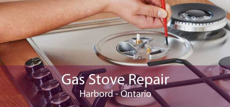 Gas Stove Repair Harbord - Ontario