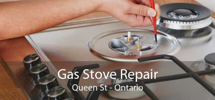 Gas Stove Repair Queen St - Ontario