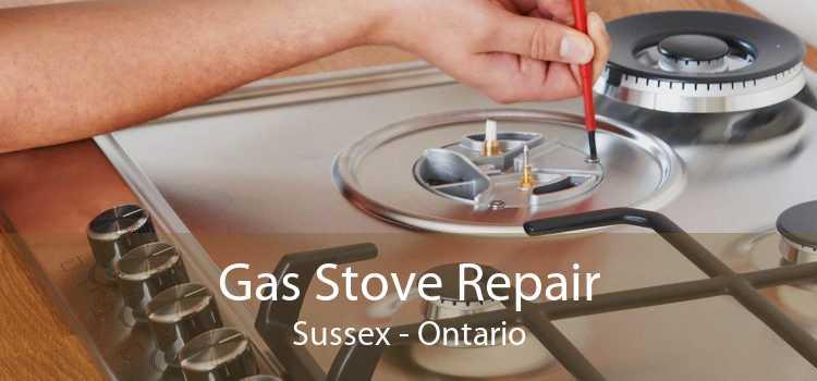 Gas Stove Repair Sussex - Ontario
