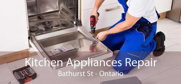 Kitchen Appliances Repair Bathurst St - Ontario