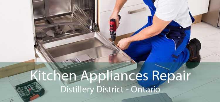 Kitchen Appliances Repair Distillery District - Ontario