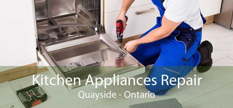 Kitchen Appliances Repair Quayside - Ontario