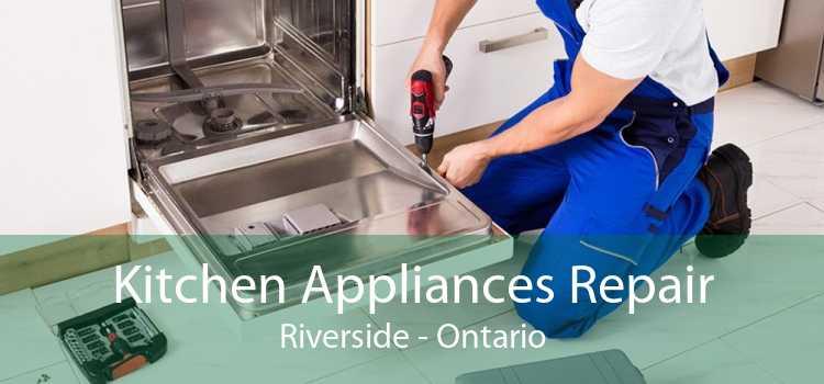 Kitchen Appliances Repair Riverside - Ontario