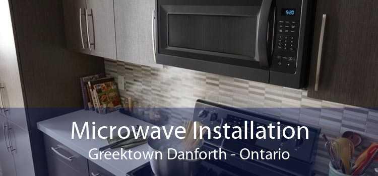 Microwave Installation Greektown Danforth - Ontario