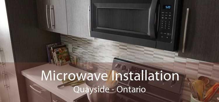 Microwave Installation Quayside - Ontario