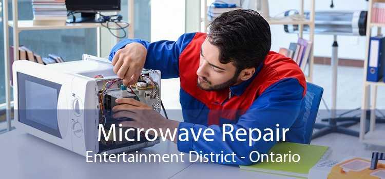 Microwave Repair Entertainment District - Ontario