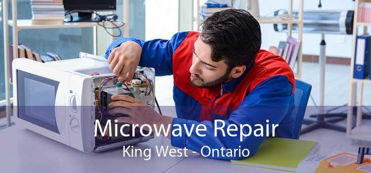 Microwave Repair King West - Ontario