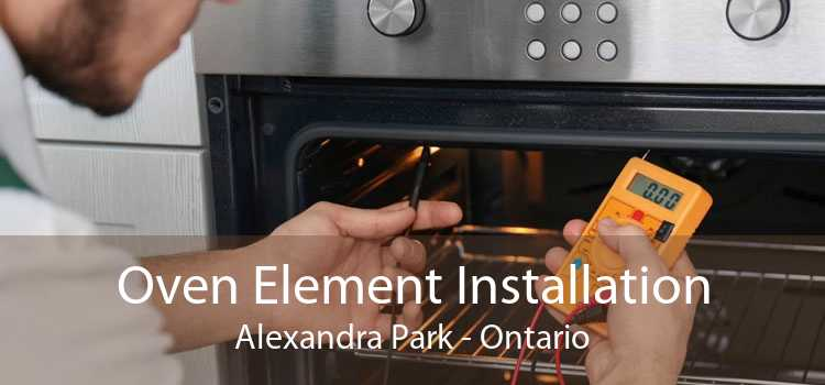 Oven Element Installation Alexandra Park - Ontario