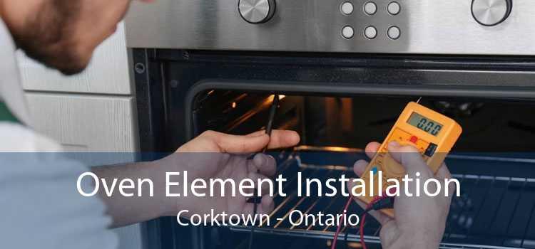 Oven Element Installation Corktown - Ontario