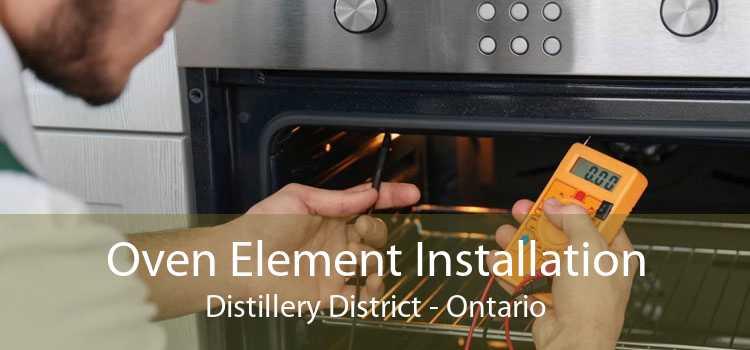 Oven Element Installation Distillery District - Ontario