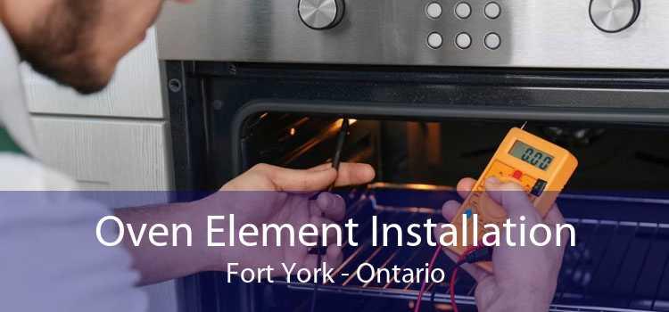 Oven Element Installation Fort York - Ontario