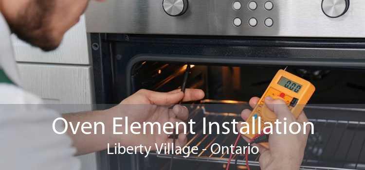 Oven Element Installation Liberty Village - Ontario