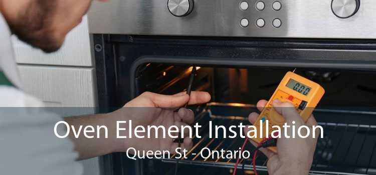 Oven Element Installation Queen St - Ontario