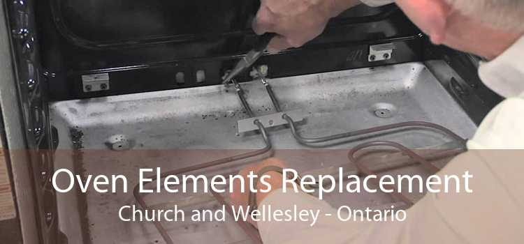Oven Elements Replacement Church and Wellesley - Ontario