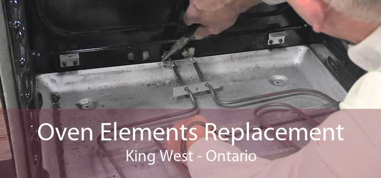 Oven Elements Replacement King West - Ontario