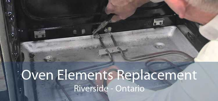 Oven Elements Replacement Riverside - Ontario