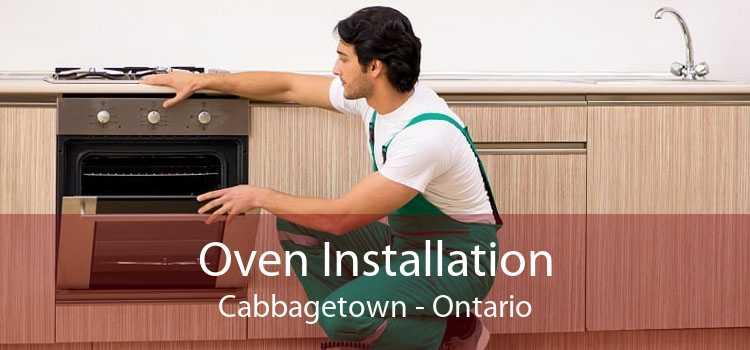 Oven Installation Cabbagetown - Ontario