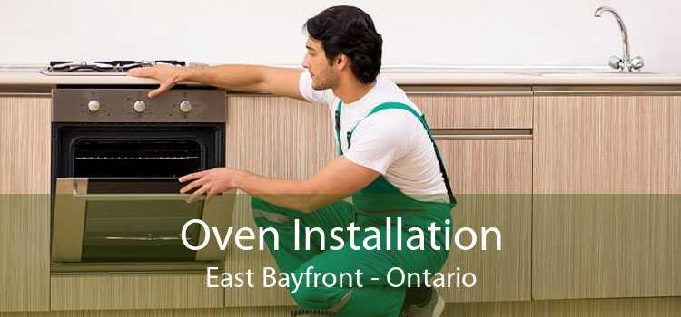 Oven Installation East Bayfront - Ontario